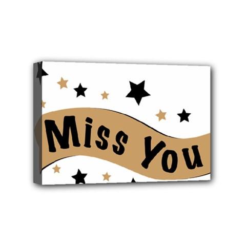 Lettering Miss You Banner Mini Canvas 6  X 4  by BangZart