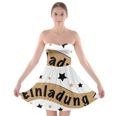 Einladung Lettering Invitation Banner Strapless Bra Top Dress