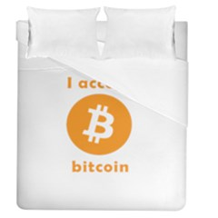 I Accept Bitcoin Duvet Cover (queen Size) by Valentinaart