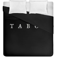 Taboo Duvet Cover Double Side (king Size) by Valentinaart