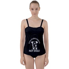 Ban Stupid People Not Dogs Twist Front Tankini Set