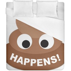 Poo Happens Duvet Cover (california King Size)