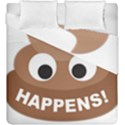 Poo Happens Duvet Cover Double Side (King Size) View1