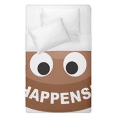 Poo Happens Duvet Cover (single Size) by Vitalitee