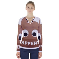 Poo Happens V Neck Long Sleeve Top
