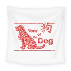 Year Of The Dog   Chinese New Year Square Tapestry (large) by Valentinaart