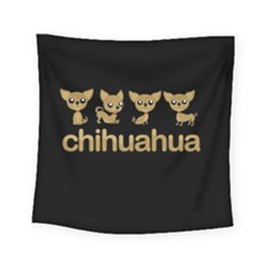 Chihuahua Square Tapestry (small)