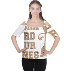 Work Hard Your Bones Cutout Shoulder Tee by Melcu