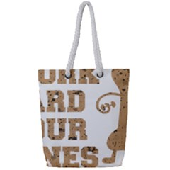 Work Hard Your Bones Full Print Rope Handle Tote (small) by Melcu