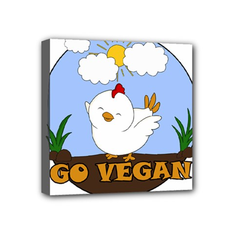 Go Vegan   Cute Chick  Mini Canvas 4  X 4  by Valentinaart