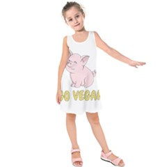 Go Vegan   Cute Pig Kids  Sleeveless Dress by Valentinaart