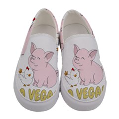 Go Vegan   Cute Pig And Chicken Women s Canvas Slip Ons