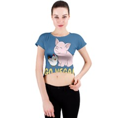 Go Vegan   Cute Pig And Chicken Crew Neck Crop Top