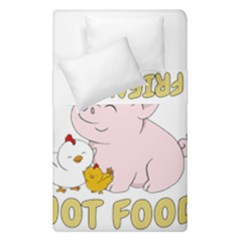 Friends Not Food   Cute Pig And Chicken Duvet Cover Double Side (single Size)