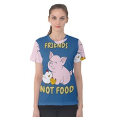 Friends Not Food   Cute Pig And Chicken Women s Cotton Tee