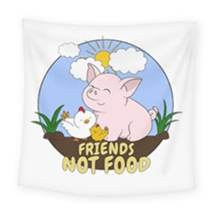 Friends Not Food   Cute Pig And Chicken Square Tapestry (large) by Valentinaart
