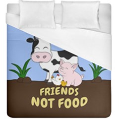 Friends Not Food   Cute Cow, Pig And Chicken Duvet Cover (king Size) by Valentinaart