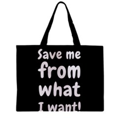 Save Me From What I Want Zipper Mini Tote Bag by Valentinaart
