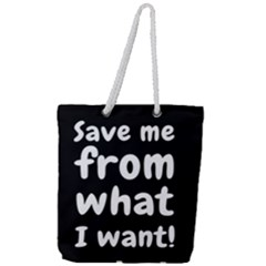 Save Me From What I Want Full Print Rope Handle Tote (large)