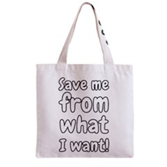 Save Me From What I Want Grocery Tote Bag by Valentinaart