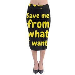 Save Me From What I Want Midi Pencil Skirt