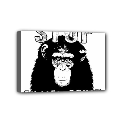 Stop Animal Abuse   Chimpanzee  Mini Canvas 6  X 4  by Valentinaart