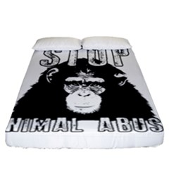 Stop Animal Abuse - Chimpanzee  Fitted Sheet (California King Size)