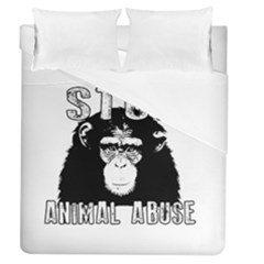 Stop Animal Abuse - Chimpanzee  Duvet Cover (Queen Size)