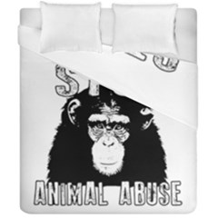 Stop Animal Abuse - Chimpanzee  Duvet Cover Double Side (California King Size)