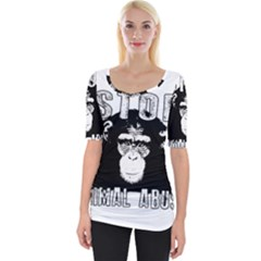 Stop Animal Abuse - Chimpanzee  Wide Neckline Tee