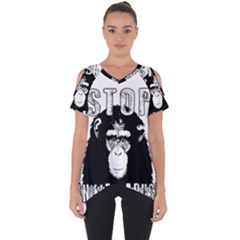 Stop Animal Abuse - Chimpanzee  Cut Out Side Drop Tee