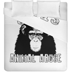 Stop Animal Abuse   Chimpanzee  Duvet Cover Double Side (king Size) by Valentinaart