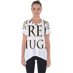 Freehugs Cut Out Side Drop Tee
