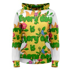 Earth Day Women s Pullover Hoodie