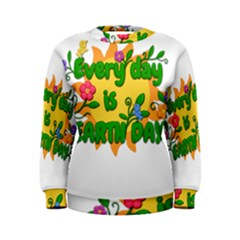 Earth Day Women s Sweatshirt