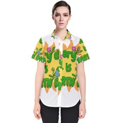 Earth Day Women s Short Sleeve Shirt