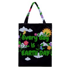 Earth Day Classic Tote Bag by Valentinaart