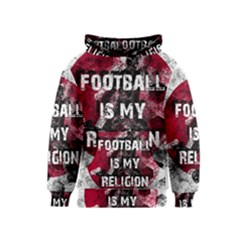 Football Is My Religion Kids  Pullover Hoodie by Valentinaart