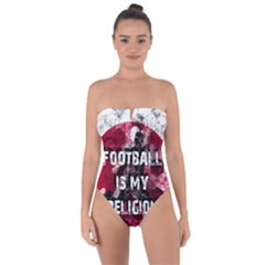 Football Is My Religion Tie Back One Piece Swimsuit by Valentinaart