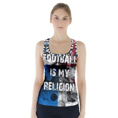 Football Is My Religion Racer Back Sports Top by Valentinaart