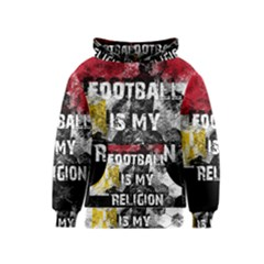 Football Is My Religion Kids  Pullover Hoodie