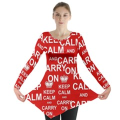 Keep Calm And Carry On Long Sleeve Tunic  by Sapixe