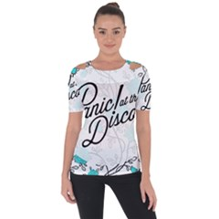 Panic At The Disco Quote Short Sleeve Top by Samandel