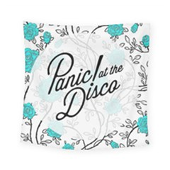 Panic At The Disco Quote Square Tapestry (small) by Samandel