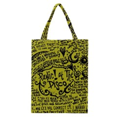 Panic! At The Disco Lyric Quotes Classic Tote Bag by Samandel
