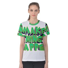Act Do Text Make Tackle Implement Women s Cotton Tee