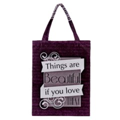 Beautiful Things Encourage Classic Tote Bag by Sapixe