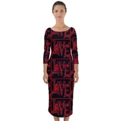 Love 2 Quarter Sleeve Midi Bodycon Dress by ArtworkByPatrick1