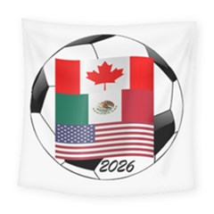 United Football Championship Hosting 2026 Soccer Ball Logo Canada Mexico Usa Square Tapestry (large) by yoursparklingshop