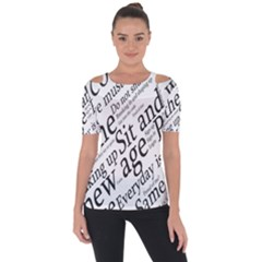 Abstract Minimalistic Text Typography Grayscale Focused Into Newspaper Shoulder Cut Out Short Sleeve Top